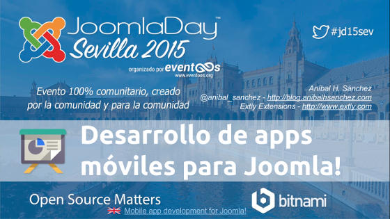 JDay Sevilla 2015 Desarrollo de apps moviles para Joomla